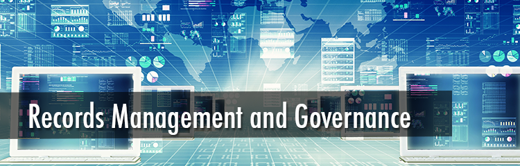 Records Management and Governance